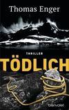 Cover von: Tödlich