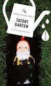 Cover von: Tatort Garten