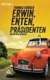 Cover von: Erwin, Enten, Präsidenten