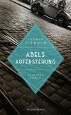 Cover von: Abels Auferstehung