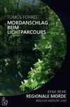 Cover von: Mordanschlag Beim Lichtparcours