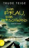 Cover von: Die Frau, die verschwand
