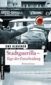 Cover von: Stadtguerilla - Tage der Entscheidung