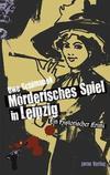 Cover von: Mörderisches Spiel in Leipzig