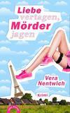 Cover von: Liebe vertagen, Mörder jagen