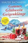 Cover von: Gauner, Glühwein, Geigenklänge