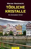 Cover von: Tödliche Kristalle