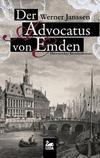 Cover von: Der Advocatus von Emden