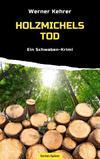 Cover von: Holzmichels Tod