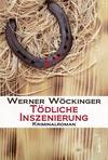 Cover von: Tödliche Inszenierung