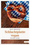 Cover von: Schlachtplatte vegan