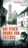 Cover von: Das Feuerdrama von Cottbus