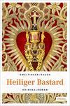 Cover von: Heiliger Bastard