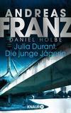 Cover von: Julia Durant. Die junge Jägerin