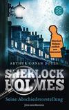 Cover von: Sherlock Holmes - Seine Abschiedsvorstellung