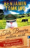 Cover von: Tote Bauern melken nicht