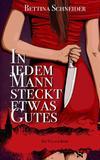 Cover von: In jedem Mann steckt etwas Gutes