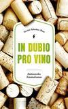 Cover von: In Dubio pro Vino