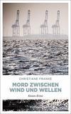 Cover von: Mord zwischen Wind und Wellen