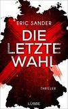 Cover von: Die letzte Wahl