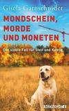 Cover von: Mondschein, Morde und Moneten