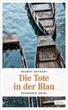 Cover von: Die Tote in der Blau