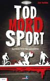 Cover von: Tod, Sport, Mord