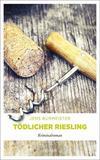 Cover von: Tödlicher Riesling