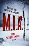 Cover von: M.I.A. - Das Schneekind