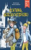 Cover von: Achtung, Geschichtsdiebe