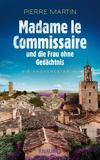 Cover von: Madame le Commissaire und die Frau ohne Gedächtnis
