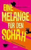 Cover von: Eine Melange für den Schah