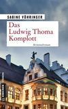 Cover von: Das Ludwig Thoma Komplott