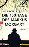 Cover von: Die 150 Tage des Markus Morgart