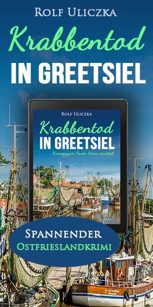Rolf Uliczka, Krabbentod in Greetsiel