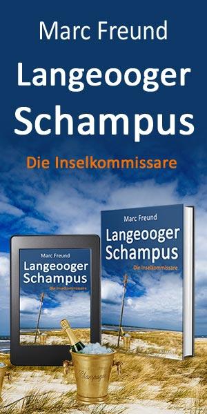 Marc Freund, Langeooger Schampus