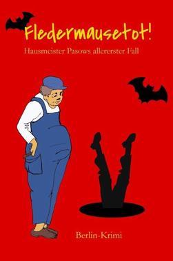 Cover von: Fledermausetot!