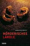 Cover von: Mörderisches Ländle