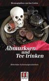 Cover von: Abmurksen und Teetrinken