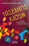 Cover von: Yasemins Kiosk - Eine bunte Tüte voller Lügen