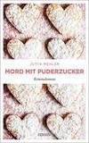 Cover von: Mord mit Puderzucker